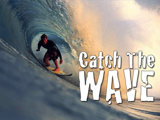 Catch The Wave!
