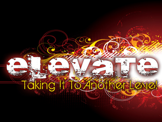 ELEVATE: Taking It To Another Level!