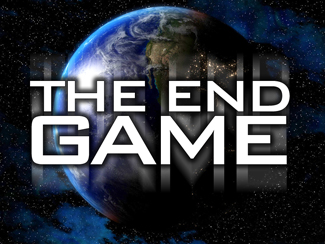 The End Game!
