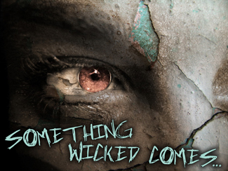 Something Wicked Comes!