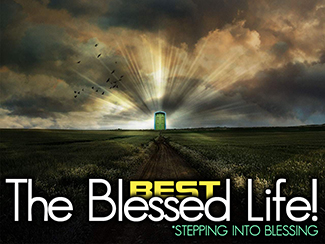 The Best Life... The Blessed Life!
